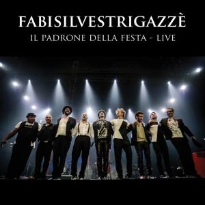 Fabi Silvestri Gazzè Il Padrone della festa live 2015